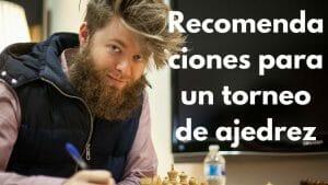 Consejos para un torneo de ajedrez